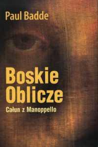 Paul Badde Boskie Oblicze Całun z Manopello